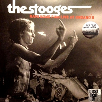 The Stooges ‎– Have Some Fun: Live At Ungano's (2xLP)