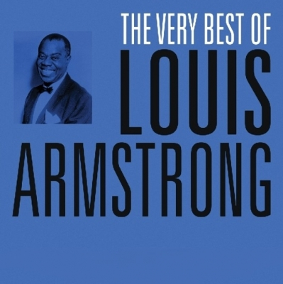 Louis Armstrong ‎– The Very Best of Louis Armstrong