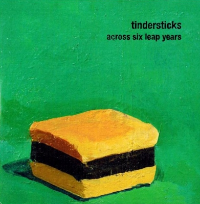 Tindersticks ‎– Across Six Leap Years