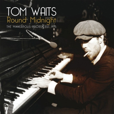 Tom Waits ‎– Round Midnight (The Minneapolis Broadcast 1975) (2xLP)