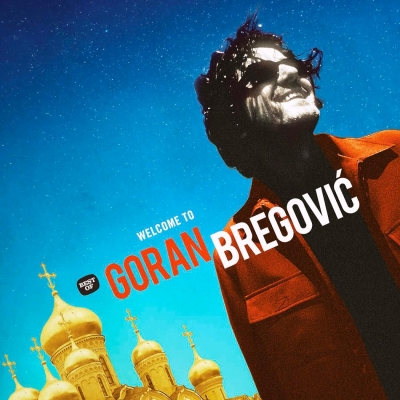 Goran Bregovic ‎– Welcome To Goran Bregovic (2xLP)