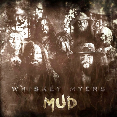 Whiskey Myers ‎– Mud