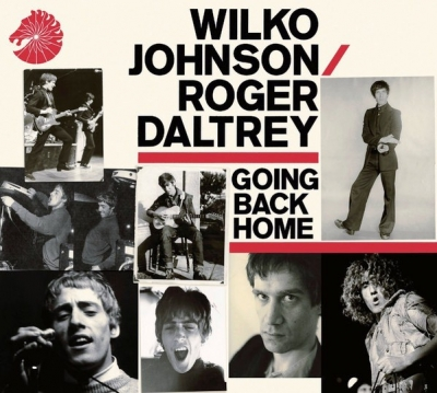 Wilko Johnson / Roger Daltrey ‎– Going Back Home